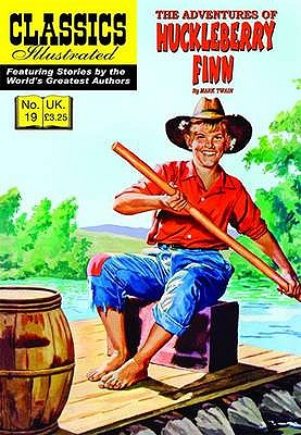 The Adventures of Huckleberry Finn By Twain, Mark/ Sekowsky, Mike/ Giacoia, Frank (ILT)